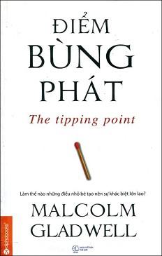 sach diem bung phat 5 cuốn sách làm nên tên tuổi của Malcolm Gladwell