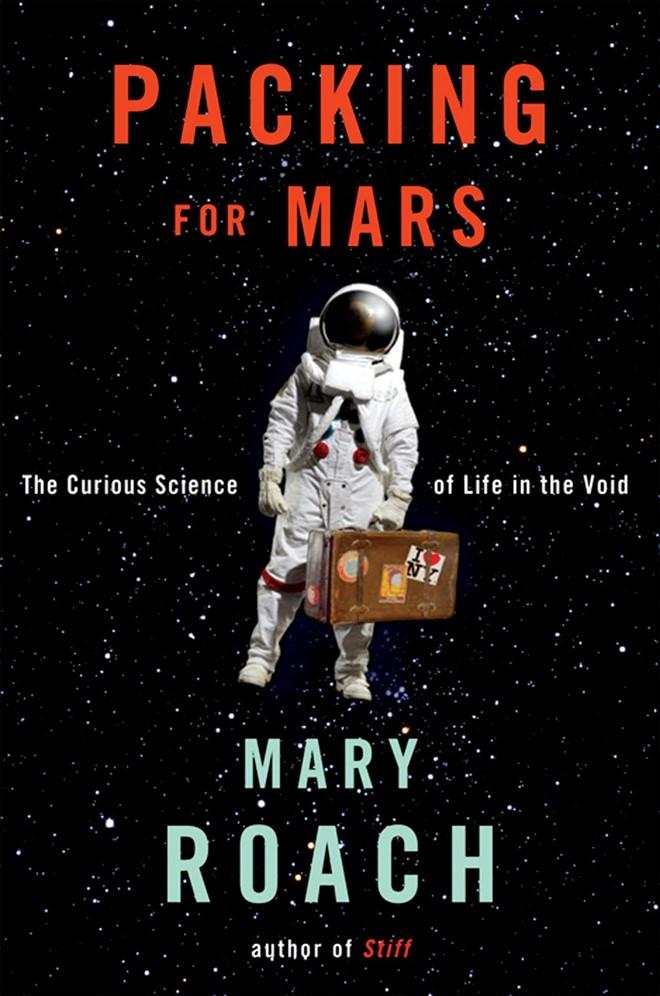 sach packing for mars 5 cuốn sách ăn khách về vũ trụ bao la