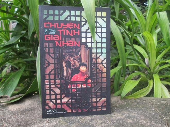 Tập truyện ngắn Chuyện tình giai nhân của Trương Ái Linh.