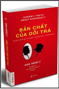 """Tóm tắt cuốn sách """"Bản Chất Của Dối Trá"""": Hầu hết chúng ta đều nghĩ mình trung thực, nhưng, trên thực tế, tất cả chúng ta đều dối trá."""