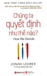 sach-chung-ta-quyet-dinh-nhu-the-nao