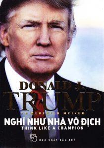 Cuốn Donald Trump - Nghĩ như nhà vô địch.