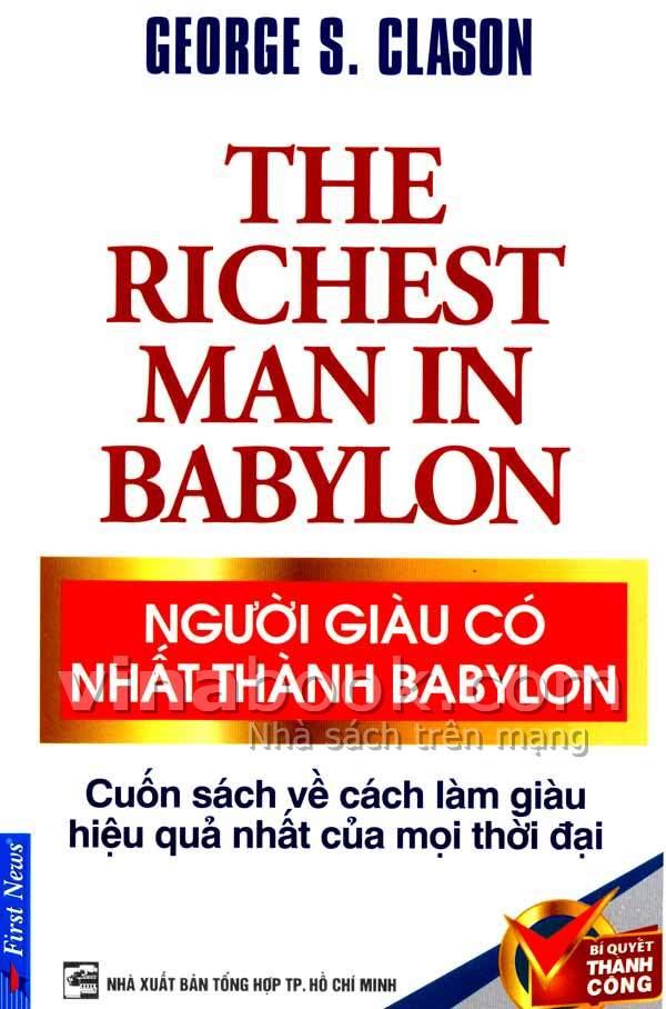 sach nguoi giau nhat thanh babylon 5 tựa sách kinh doanh dễ đọc, gần gũi và ẩn chứa nhiều bài học sâu sắc