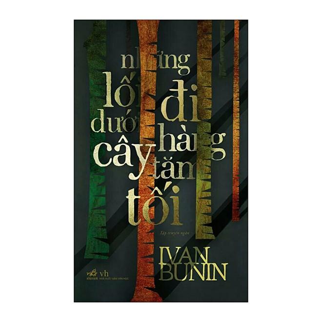 Tập truyện ngắn Những lối đi dưới hàng cây tăm tối của Ivan Bunin.