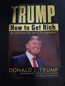 Cuốn Donald Trump - Tôi đã làm giàu như thế.