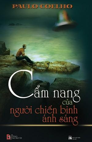 sach cam nang cua nguoi chien binh anh sang Những quyển sách hay nhất của Paulo Coelho khuyên đọc