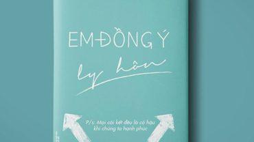 Cuốn sách Em đồng ý ly hôn của tác giả Chuý.