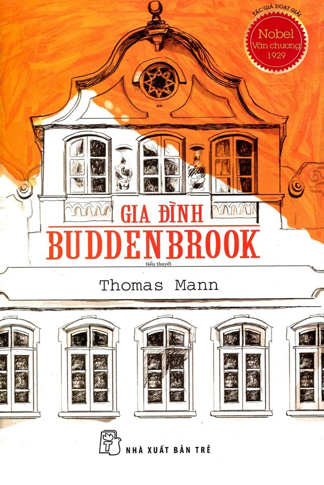 sach gia dinh buddenbrook Thomas Mann: Cái đẹp là điều còn lại sau cùng của nghệ thuật