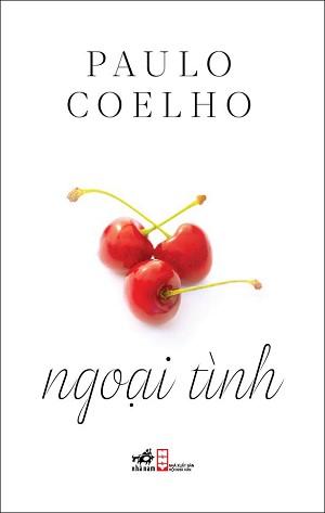 sach ngoai tinh Những quyển sách hay nhất của Paulo Coelho khuyên đọc