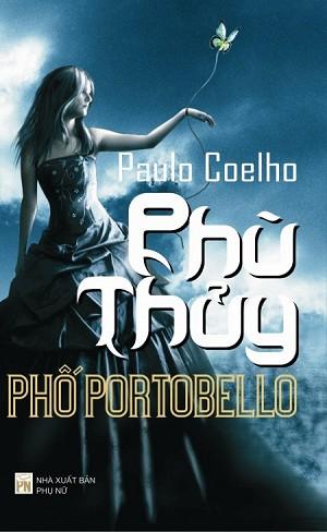 sach phu thuy pho portobello Những quyển sách hay nhất của Paulo Coelho khuyên đọc