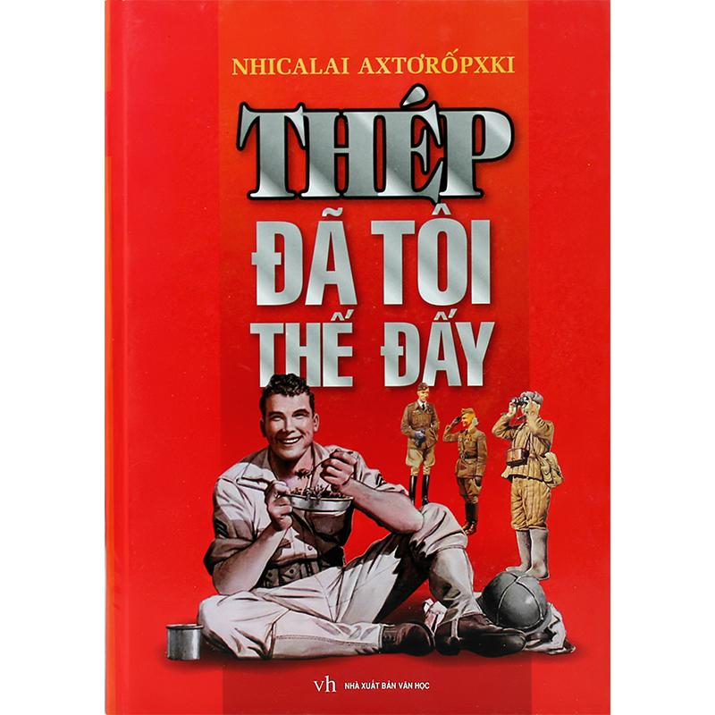 sach thep da toi the day 4 quyển sách kinh điển nên đọc qua trong đời !!!