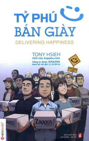 """Kết quả hình ảnh cho Cuốn sách truyền cảm hứng kinh doanh """"Tỷ phú bán giày"""" của Tony Hsieh"""