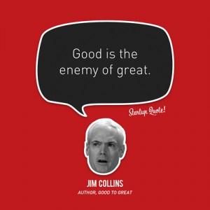 bai hoc tu tot den vi dai 1 Những điều có thể rút ra từ cuốn 'Từ tốt đến vĩ đại' (Good to Great) của Jim Collins