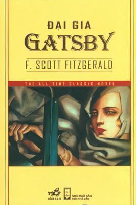 sach gatsby vi dai Các tác phẩm văn học kinh điển bạn cần phải đọc (Phần I)