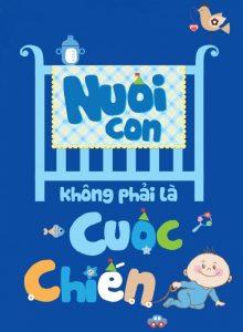 sach nuoi day con khong phai cuoc chien 220x300 20 cuốn sách làm cha mẹ hay nhất giúp bạn hiểu con mình hơn