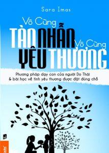 sach vo cung tan nhan 214x300 20 cuốn sách làm cha mẹ hay nhất giúp bạn hiểu con mình hơn