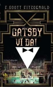 sach gatsby vi dai 185x300 50 tựa sách văn học hay không thể bỏ qua trong đời