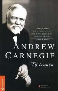 sach tu truyen Andrew Carnegie 192x300 9 cuốn sách hay cần đọc về doanh nhân nổi tiếng thế giới