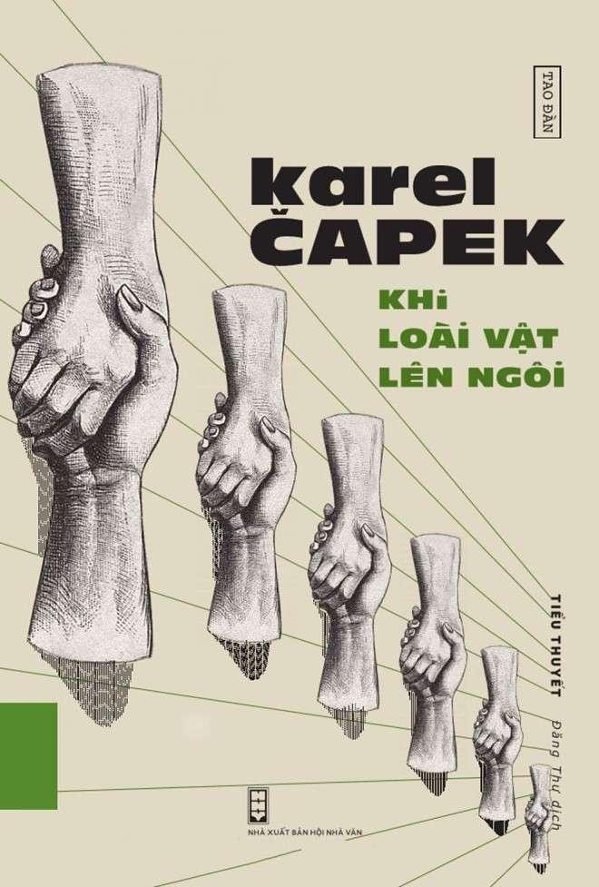 sach khi loai vat len ngoi Karel Capek   nhà văn Tiệp Khắc vĩ đại nhất thế kỷ 20
