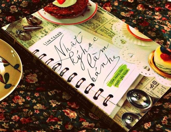 sach nhat ky hoc lam banh 8 cuốn sách dạy nấu ăn truyền cảm hứng bếp núc mạnh mẽ