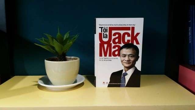 sach toi la jack ma Tôi là Jack Ma: Cuốn sách của tỷ phú từng 2 lần trượt đại học