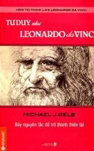 sach tu duy nhu leonardo da vinci 187x300 8 cuốn sách hay về Leonardo Da Vinci, thiên tài vĩ đại của thế giới