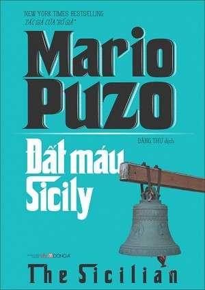 sach dat mau sicily 5 tác phẩm đặc sắc nhất của Mario Puzo