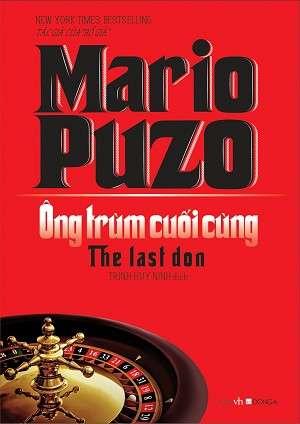 sach ong trum cuoi cung 5 tác phẩm đặc sắc nhất của Mario Puzo