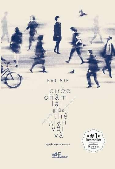 sach buoc cham lai giua the gian voi va 13 quyển sách văn học Hàn Quốc hay nhất nên đọc