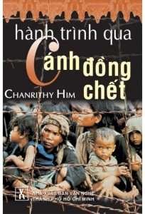 sach hanh trinh qua canh dong chet 204x300 10 quyển hồi ký phải đọc qua trong đời !