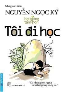 sach toi di hoc ebook 215x300 17 quyển sách giáo dục hay tác động mạnh mẽ tới nhận thức, suy nghĩ của hàng triệu bạn đọc