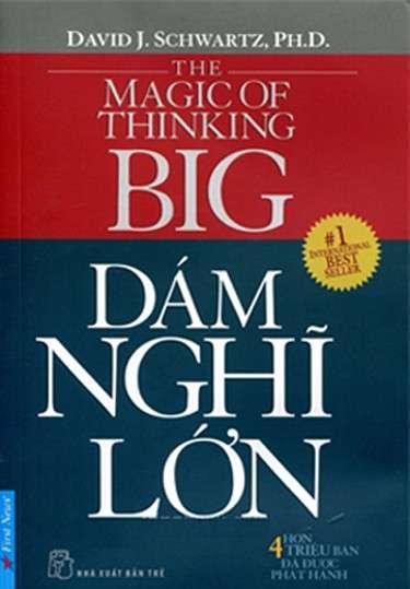 sach dam nghi lon 1 6 cuốn sách thay đổi tư duy bạn nên đọc trước tuổi 40