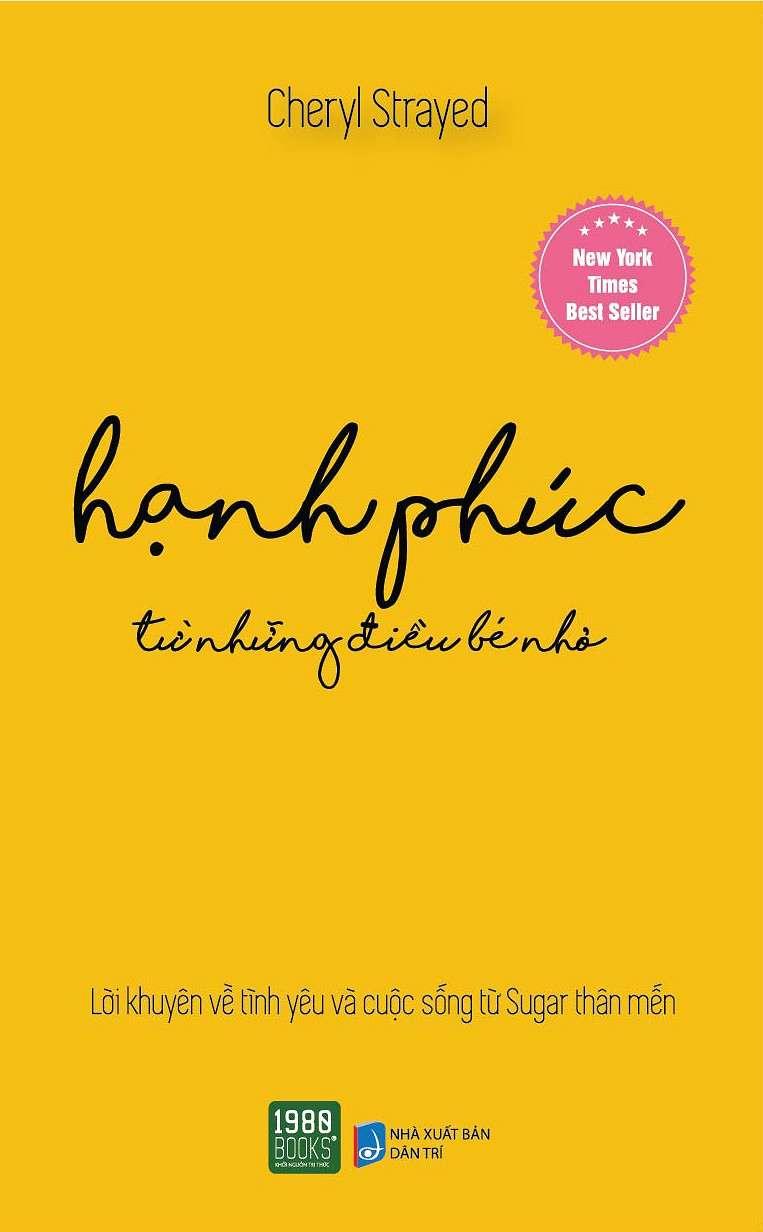 sach hanh phuc tu nhung dieu be nho 10 cuốn sách hay về hạnh phúc nhẹ nhàng mà sâu lắng
