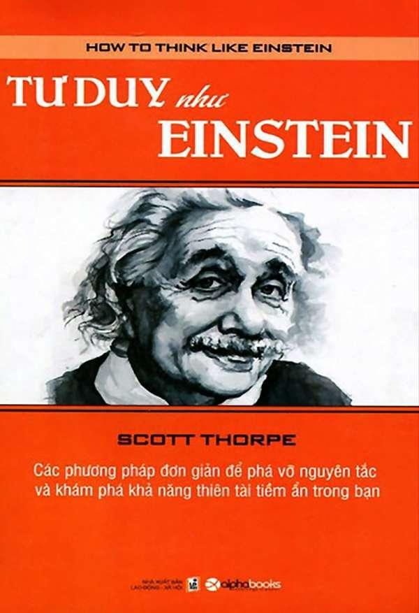 Kết quả hình ảnh cho Tư duy như Einstein – Scott Thorpe