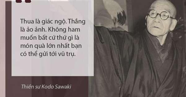 nhan vat thien su 6 lời khuyên thiền sư số một Nhật Bản gửi người tham sân si: Đọc điều thứ 3, ai cũng phải tự nhìn lại mình