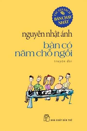 sach ban co nam cho ngoi Những quyển sách hay nhất của Nguyễn Nhật Ánh