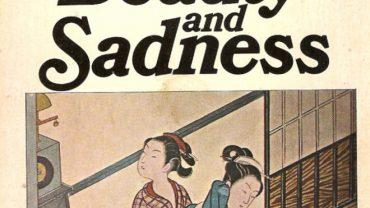 sach dep va buon 370x208 - 'Đẹp và buồn': Vọng âm vĩnh cửu trong văn chương Kawabata