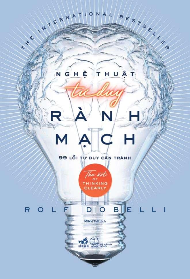 sach nghe thuat tu duy ranh mach 1 11 cuốn sách hay về tâm lý học giúp thay đổi cuộc sống