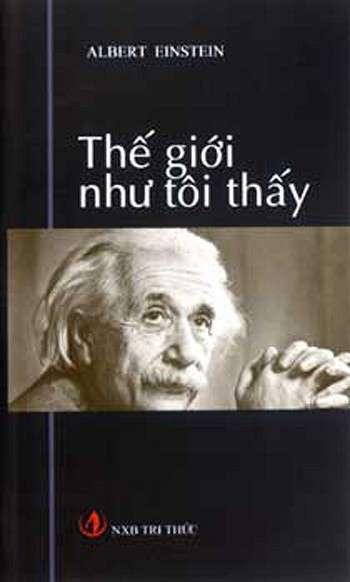 sach the gioi nhu toi thay 9 quyển sách hay về Albert Einstein thiên tài vật lý của nhân loại