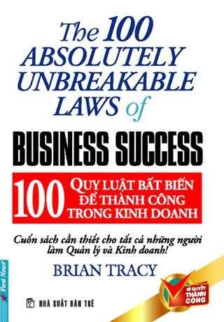 sach 100 quy luat bat bien trong kinh doanh 8 cuốn sách hay về kinh doanh truyền cảm hứng mạnh mẽ