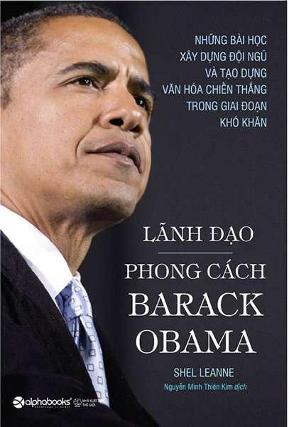 sach lanh dao theo phong cach obama 5 quyển sách hay về Obama khuyên đọc