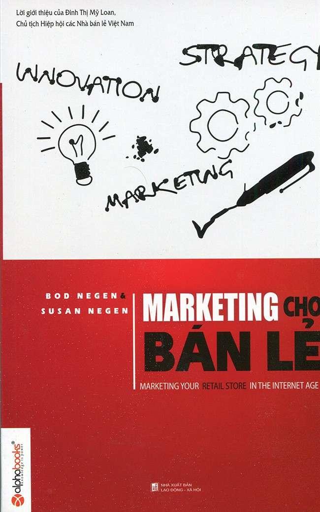 sach marketing cho ban le 12 quyển sách hay về marketing giúp bạn mở khóa sáng tạo
