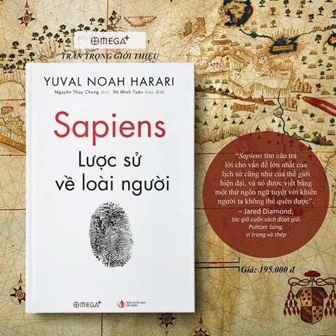 sach sapiens luoc su ve loai nguoi 8 tựa sách hay về lịch sử giúp bạn gia tăng kiến thức, thấu mình hiểu người