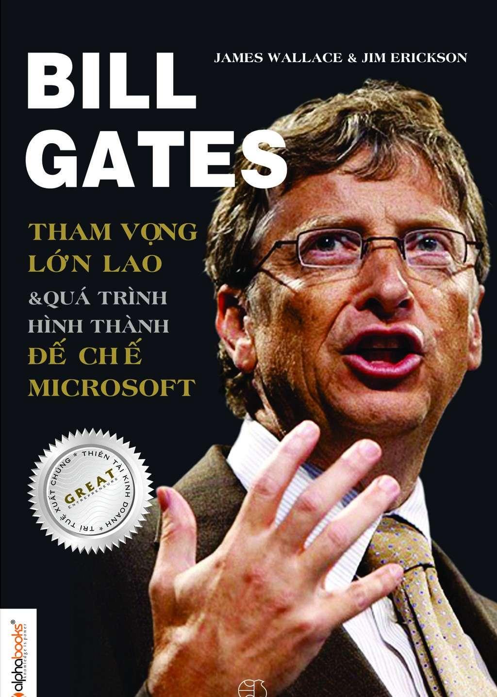 sach bill gates tham vong lon lao 8 cuốn sách hay về kinh doanh truyền cảm hứng mạnh mẽ