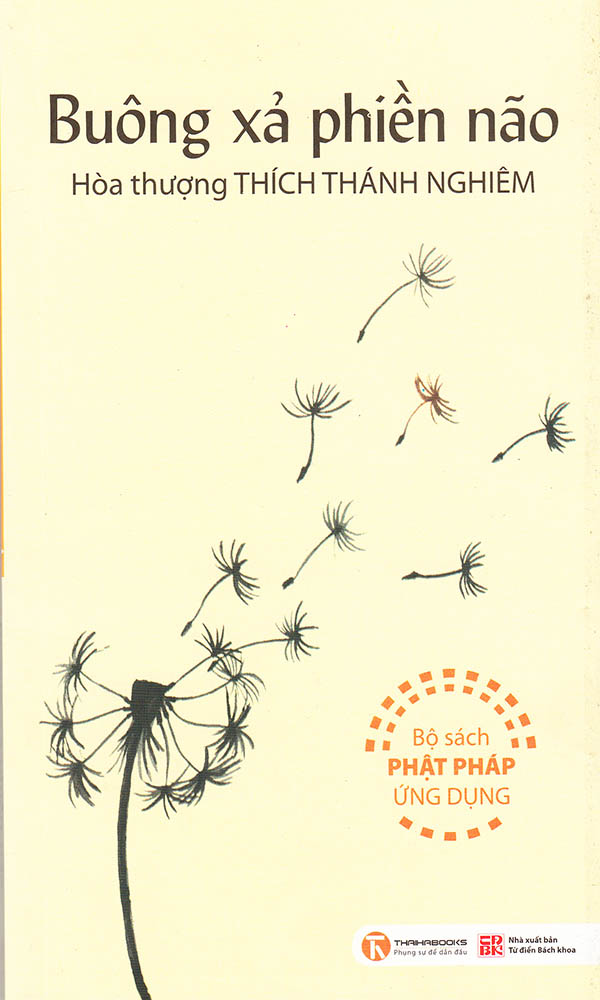 sach buong xa phien nao 10 quyển sách hay về phật giáo đọc để yên vui và hạnh phúc