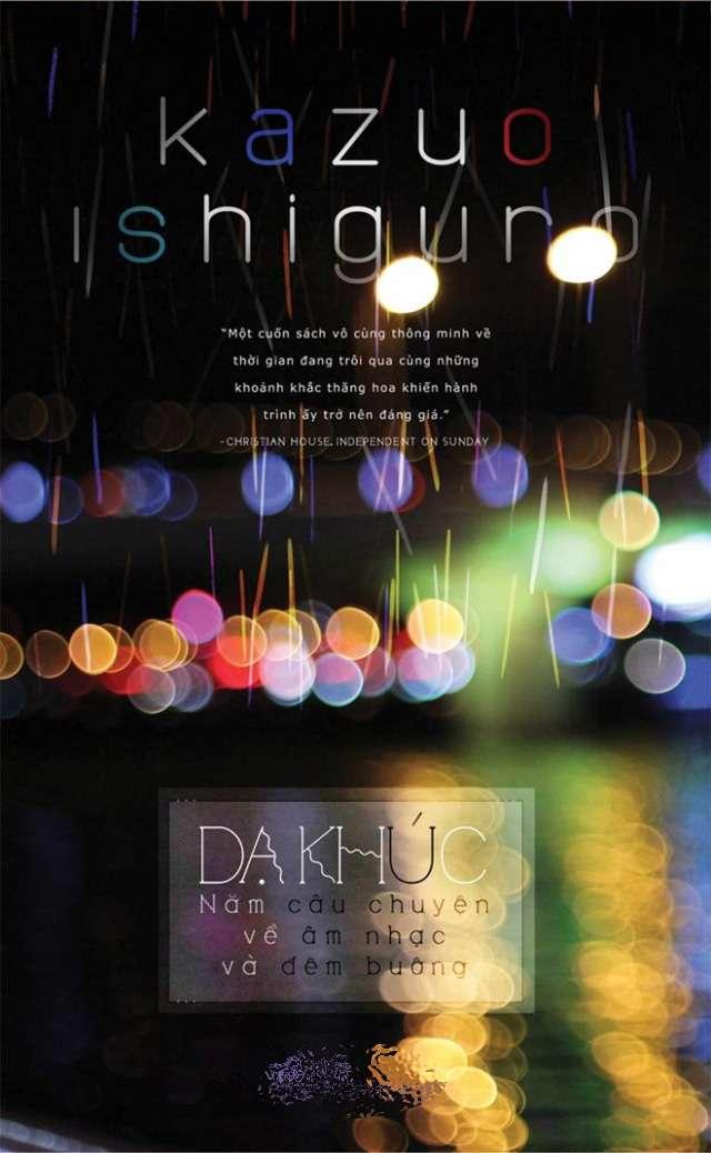 sach da khuc Những tựa sách hay nhất của Kazuo Ishiguro   nhà văn đoạt giải Nobel Văn học 2017