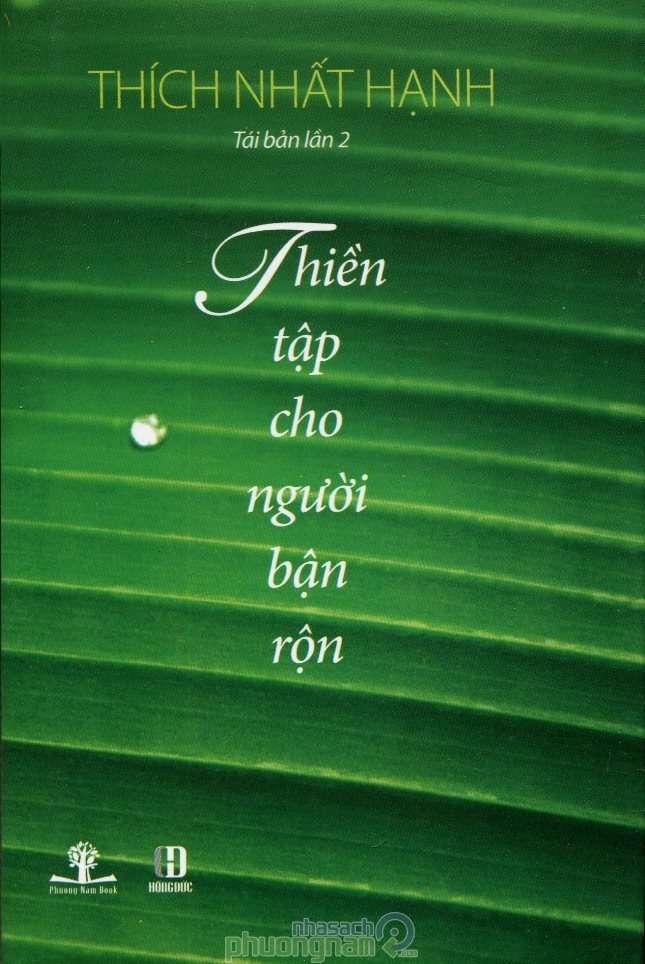 sach thien tap cho nguoi ban ron Những quyển sách hay nhất củaThiền sư Thích Nhất Hạnh