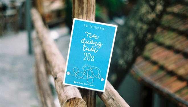 sach tim duong tuoi 20s Để không lãng phí đời sinh viên: 4 cuốn sách thú vị từ tác giả Việt
