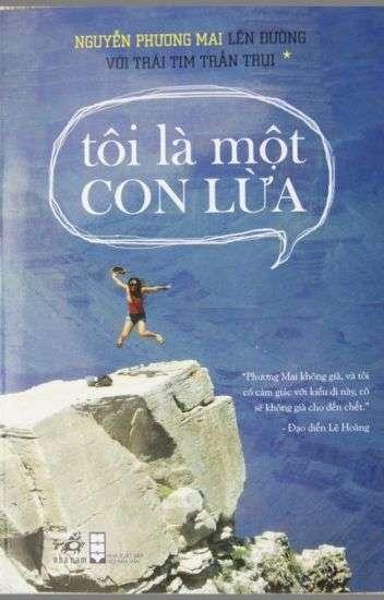 sach toi la mot con lua 9 quyển sách hay về du lịch bụi mê hoặc bạn đọc