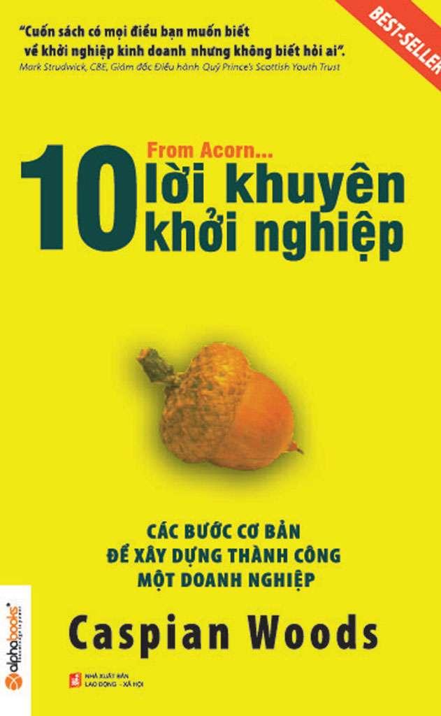 sach 10 loi khuyen khoi nghiep 9 cuốn sách hay về khởi nghiệp truyền cảm hứng mạnh mẽ